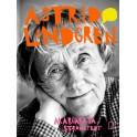 Astrid Lindgren. Opowieść o życiu i twórczości.