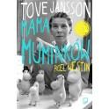 Tove Jansson. Mama muminków.
