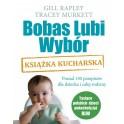 Bobas lubi wybór. Książka Kucharska