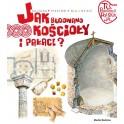 Kultura Piastów. Jak budowano kościoły i pałace