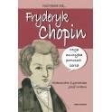 Nazywam się Fryderyk Chopin